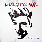 Love After War (Bonus Tracks) de Robin Thicke
