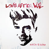 Love After War by Robin Thicke