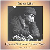 Opening Statement / Grand Valse (All Tracks Remastered) by Booker Little