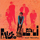 Fausto Leali e i suoi Novelty (Remastered) by Fausto Leali