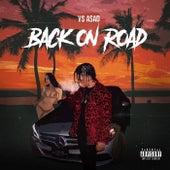 Back On Road by V$ Asad