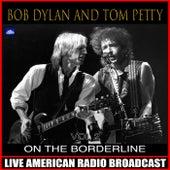 On The Borderline Vol 2 (Live) de Bob Dylan