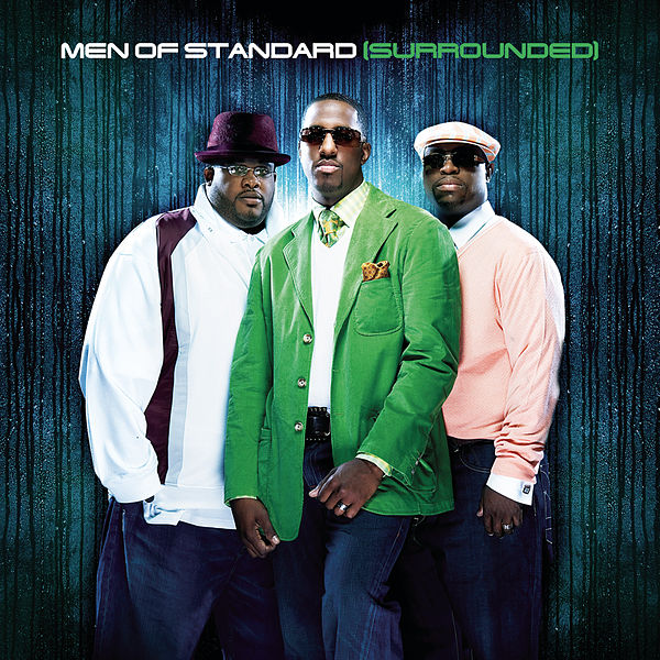 Surrounded [Sony Urban Music/Columbia] By Men Of Standard