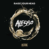 Raise Your Head de Alesso