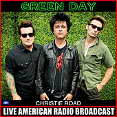 Christie Road (Live) von Green Day