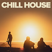 Chill House von Various Artists