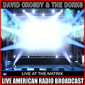Live At The Matrix (Live) de David Crosby