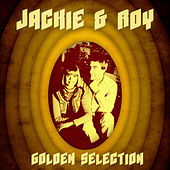 Golden Selection (Remastered) by Jackie and Roy