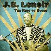 The King of Blues (Remastered) von J.B. Lenoir