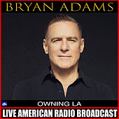 Owning LA (Live) by Bryan Adams