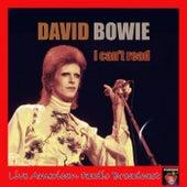 I Can't Read (Live) von David Bowie