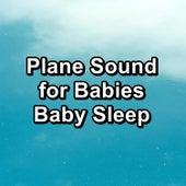 Plane Sound for Babies Baby Sleep von Yoga Music