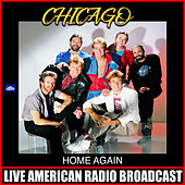 Home Again (Live) by Chicago