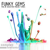 Funky Gems - Selected House Tunes, Vol. 18 de Various Artists