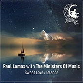 Sweet Love / Islands von Paul Lomax