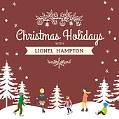 Christmas Holidays with Lionel Hampton von Lionel Hampton