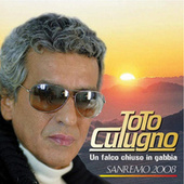 Un Falco Chiuso In Gabbia by Toto Cutugno
