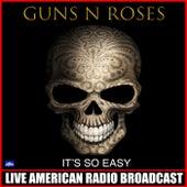It's So Easy (Live) de Guns N' Roses