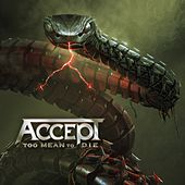 Too Mean to Die by Accept