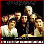 Bamboleo (Live) de Gipsy Kings