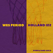 Purple and Gold by Wes Period
