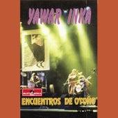 Encuentros de Otoño (Vol. 8) de Yawar Inka