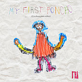 My First Poncho (Un Disco Para Niños) by German Garcia