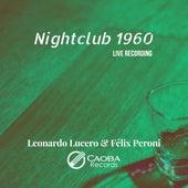Nightclub 1960 (Live) von Leonardo Lucero