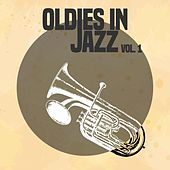 Oldies in Jazz, Vol. 1 von Various Artists