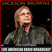 For Everyman (Live) de Jackson Browne