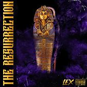 THE RESURRECTION von Lex