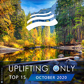 Uplifting Only Top 15: October 2020 by Various Artists