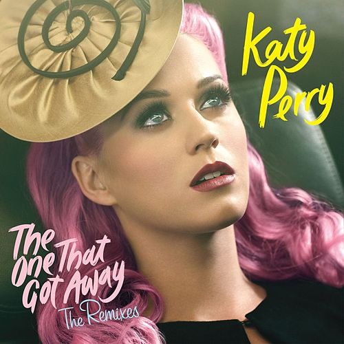 The One That Got Away (Remix Bundle) by Katy Perry