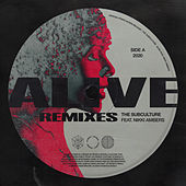 Alive (Remixes) by Sub-Culture