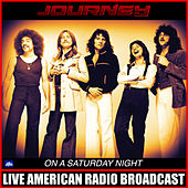 On A Saturday Night (Live) by Journey