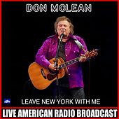Leave New York With Me (Live) von Don McLean