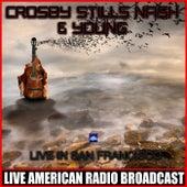 Live In San Francisco (Live) de Crosby, Stills, Nash and Young