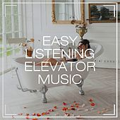 Easy Listening Elevator Music de Relaxation Study Music, Elevator Music, The Easy Listening All-Star Ensemble