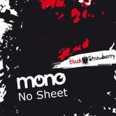No Sheet von Mono
