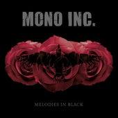 Melodies in Black von Mono Inc.