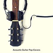 Acoustic Guitar Pop Covers fra Various Artists