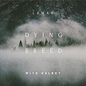 Dying Breed von Lamar