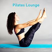 Pilates Lounge by Various Artists