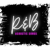 R&B Acoustic Songs von Various Artists