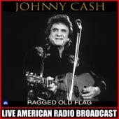 Ragged Old Flag (Live) di Johnny Cash