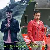 Per Gah Kay Per Tha Nay Thar by Moo Kpru