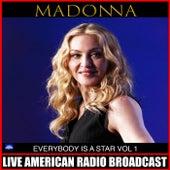 Everybody Is A Star Vol. 1 (Live) de Madonna