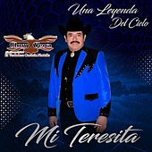 Una Leyenda del Cielo & Mi Teresita by Chuy Vega