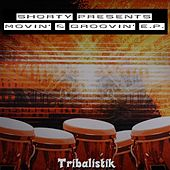 Shorty presents Movin' & Groovin' E.P. by Shorty
