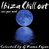 Ibiza Chill Out Save Your Mind by Manyus Joan Eta